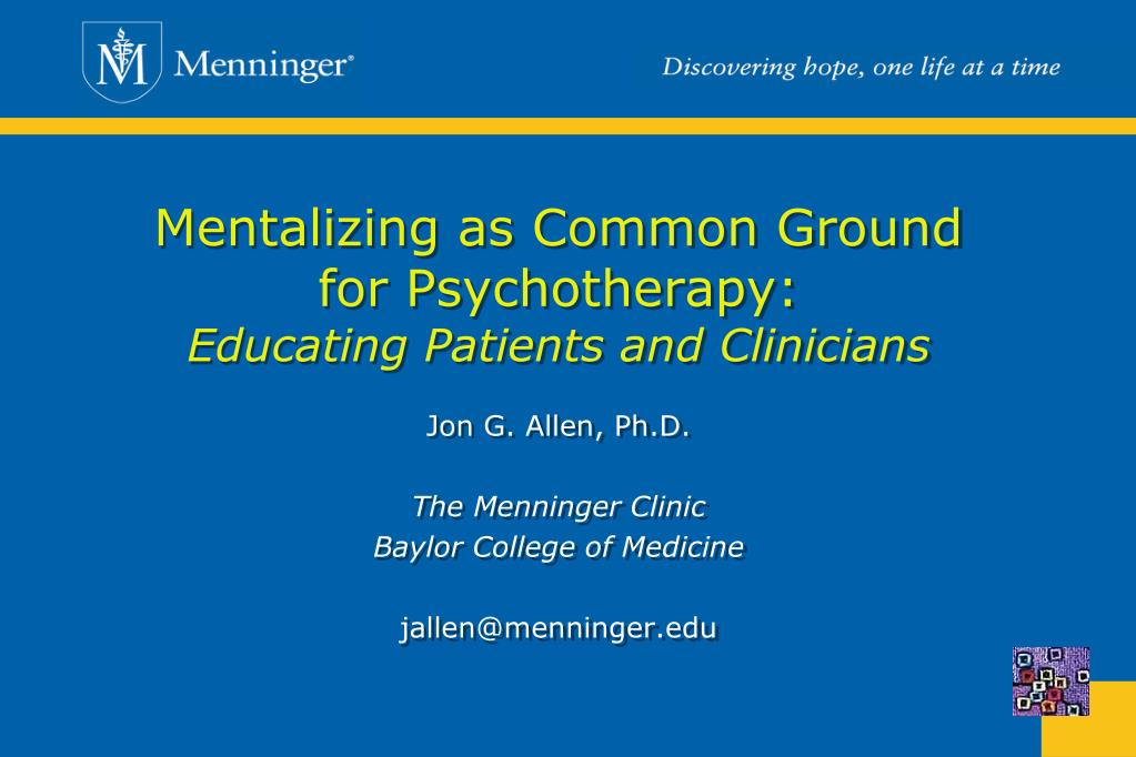 mentalizing as common ground for psychotherapy educating patients and clinicians l.