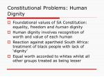 constitutional problems human dignity