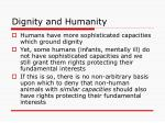 dignity and humanity