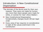 introduction a new constitutional dispensation