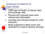 consensus for reforms rapid strides