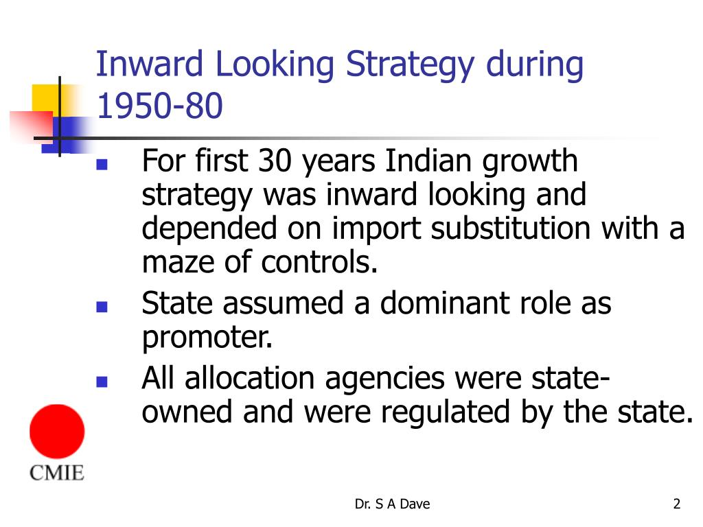 Inward Looking Strategy during