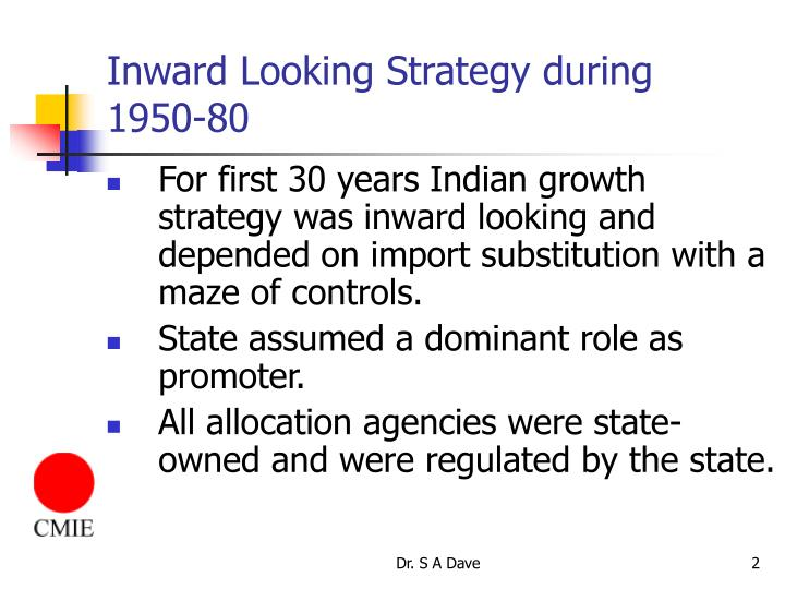 Inward looking strategy during 1950 80