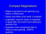 compact negotiations