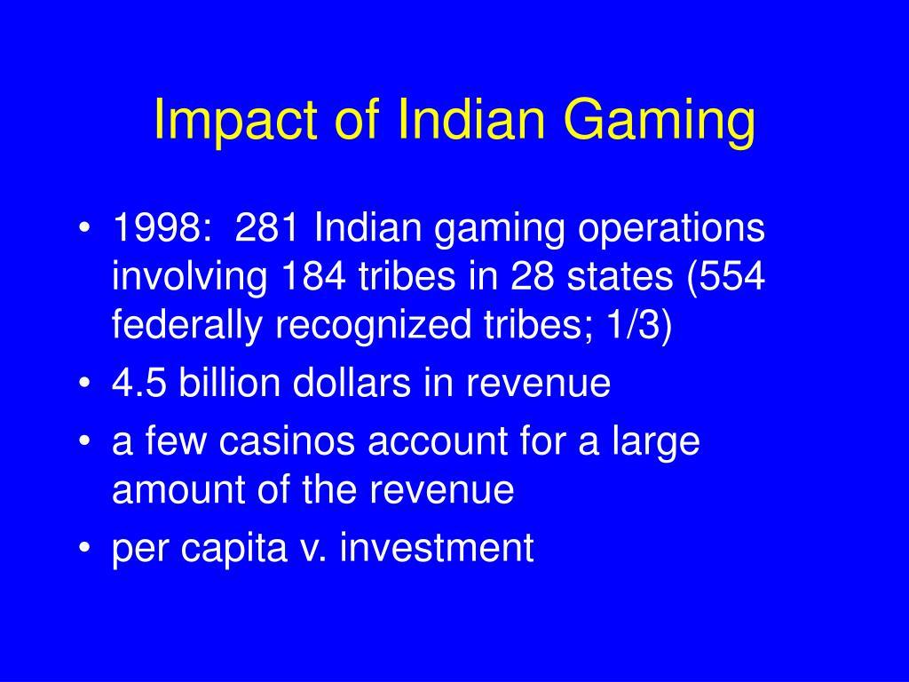 Impact of Indian Gaming