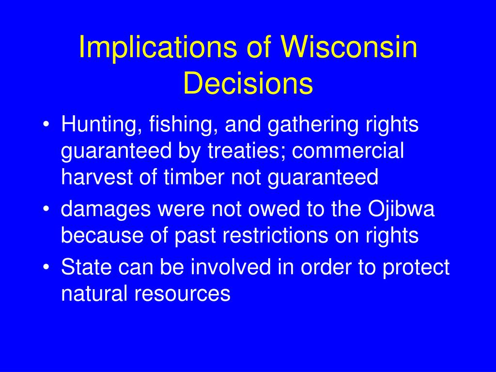 Implications of Wisconsin Decisions