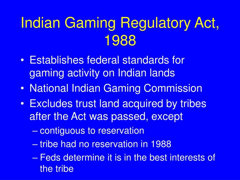 Indian Gaming Regulatory Act, 1988