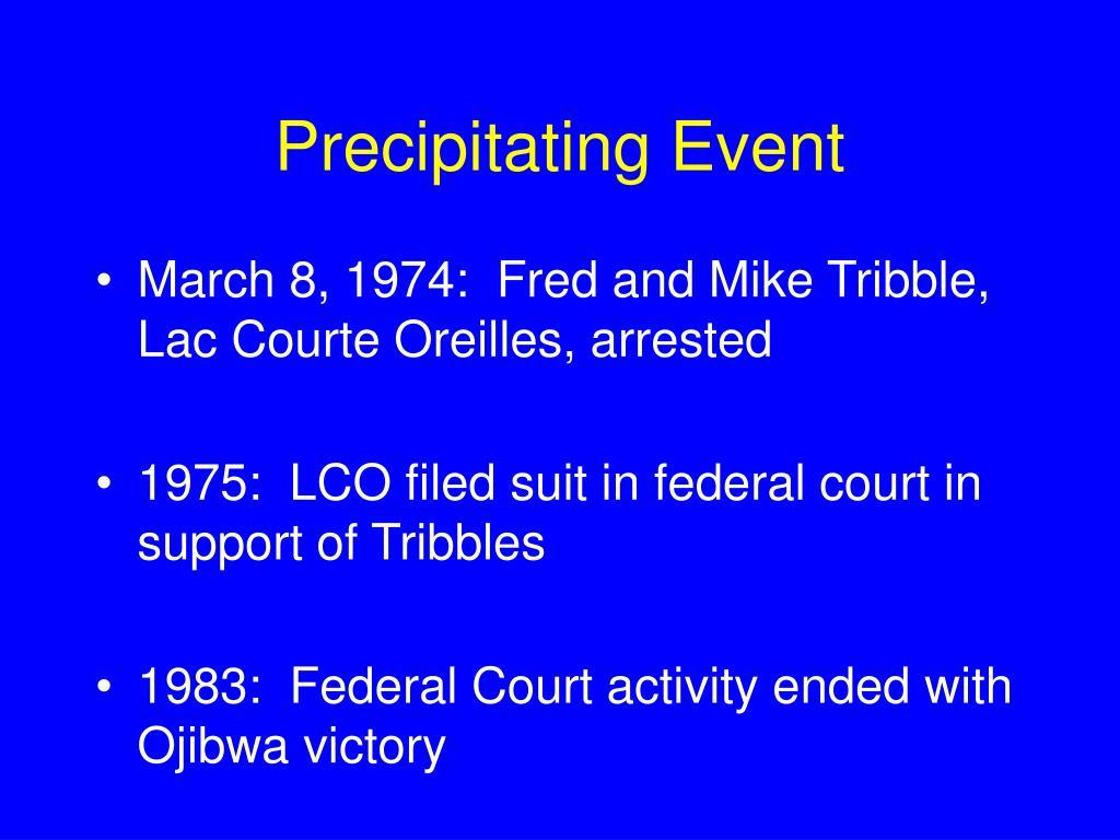 Precipitating Event