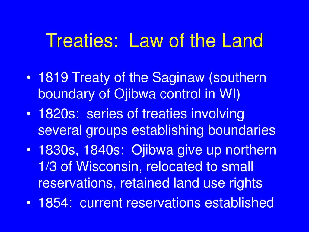 Treaties:  Law of the Land