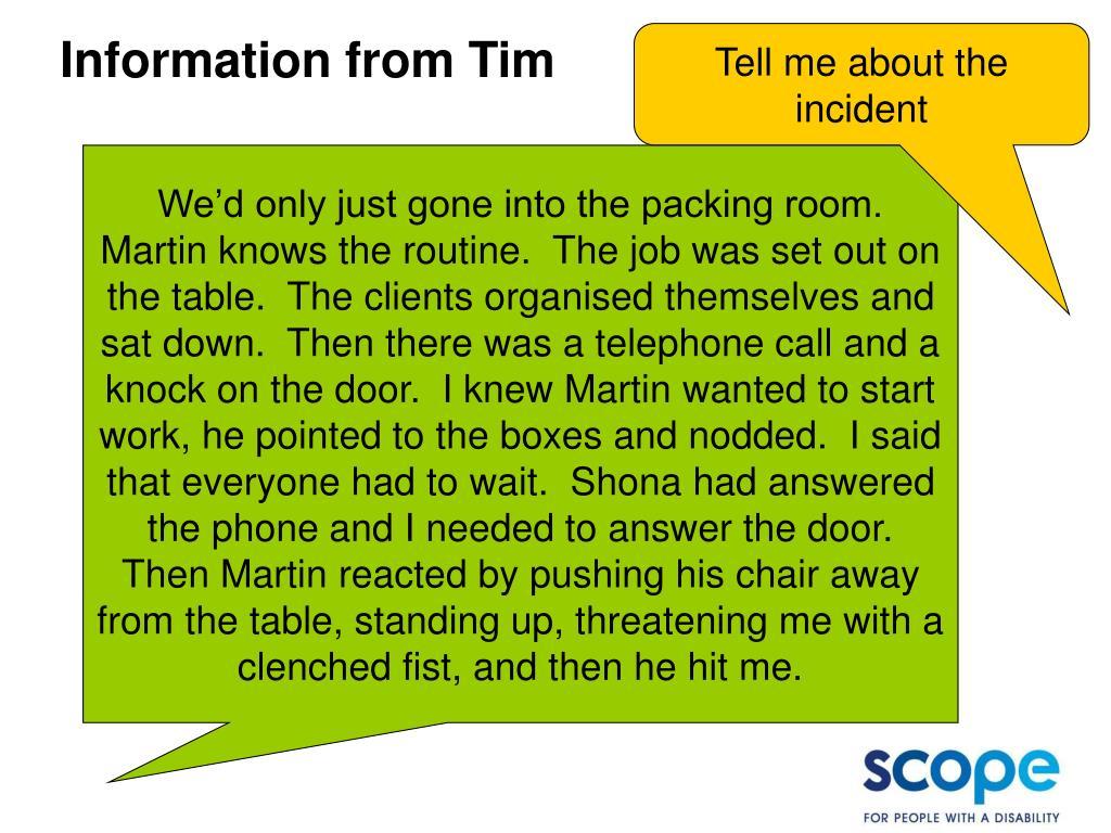 Information from Tim