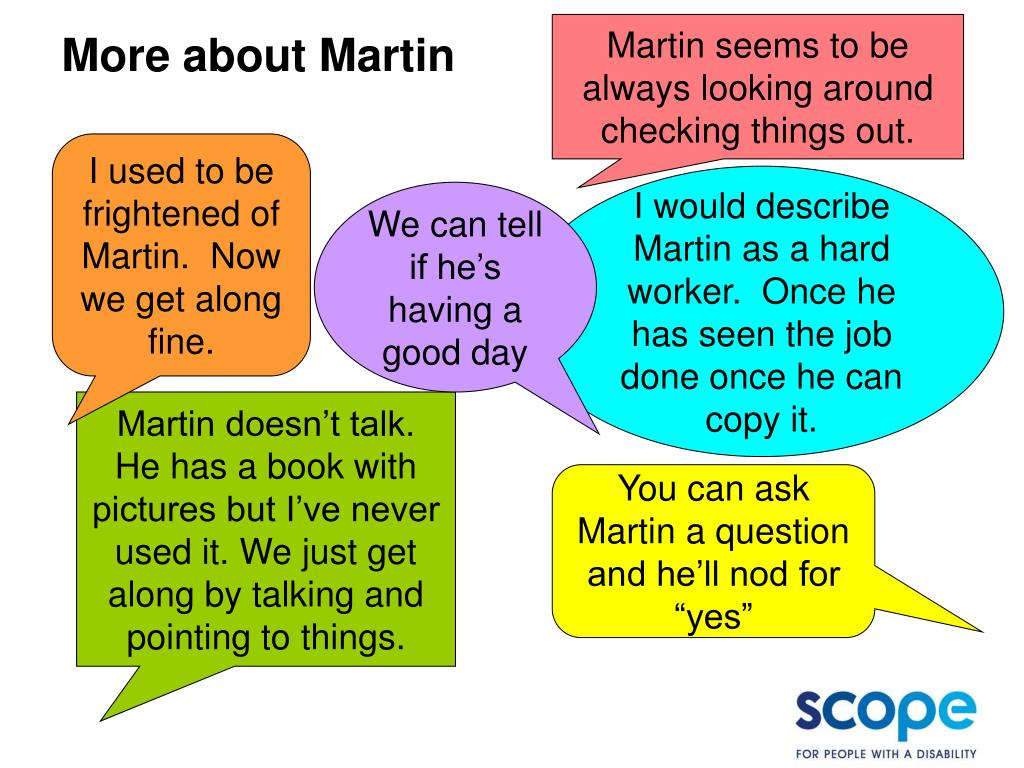 Martin seems to be always looking around checking things out.