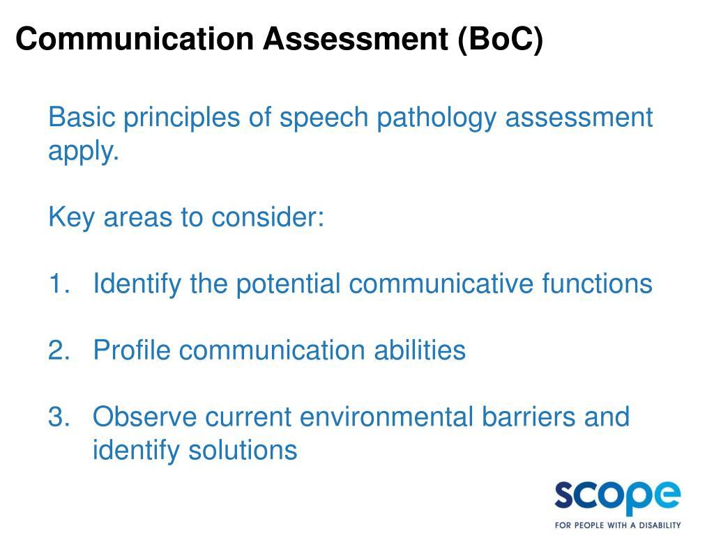Communication Assessment (BoC)