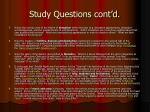 study questions cont d