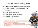 top ten global gaming trends3