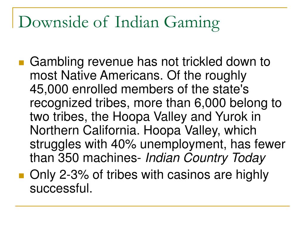 Downside of Indian Gaming