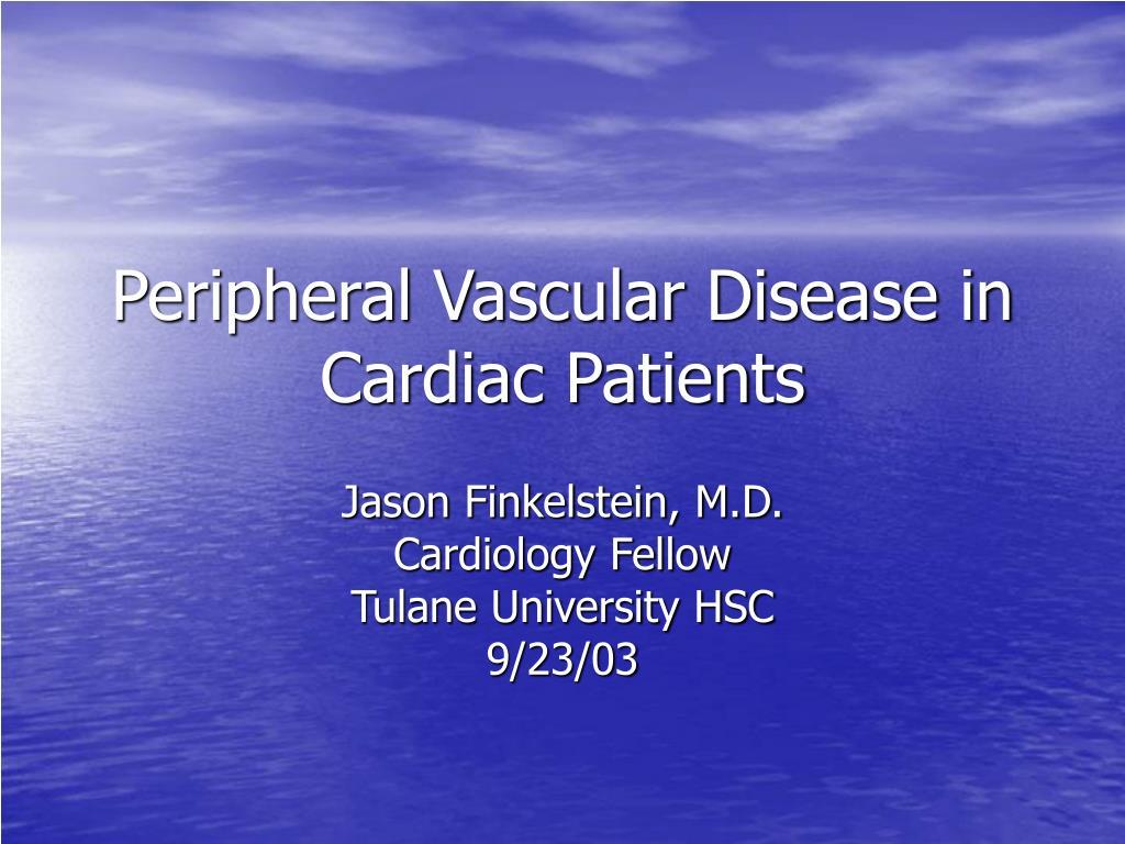 peripheral vascular disease in cardiac patients l.