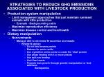 strategies to reduce ghg emissions associated with livestock production