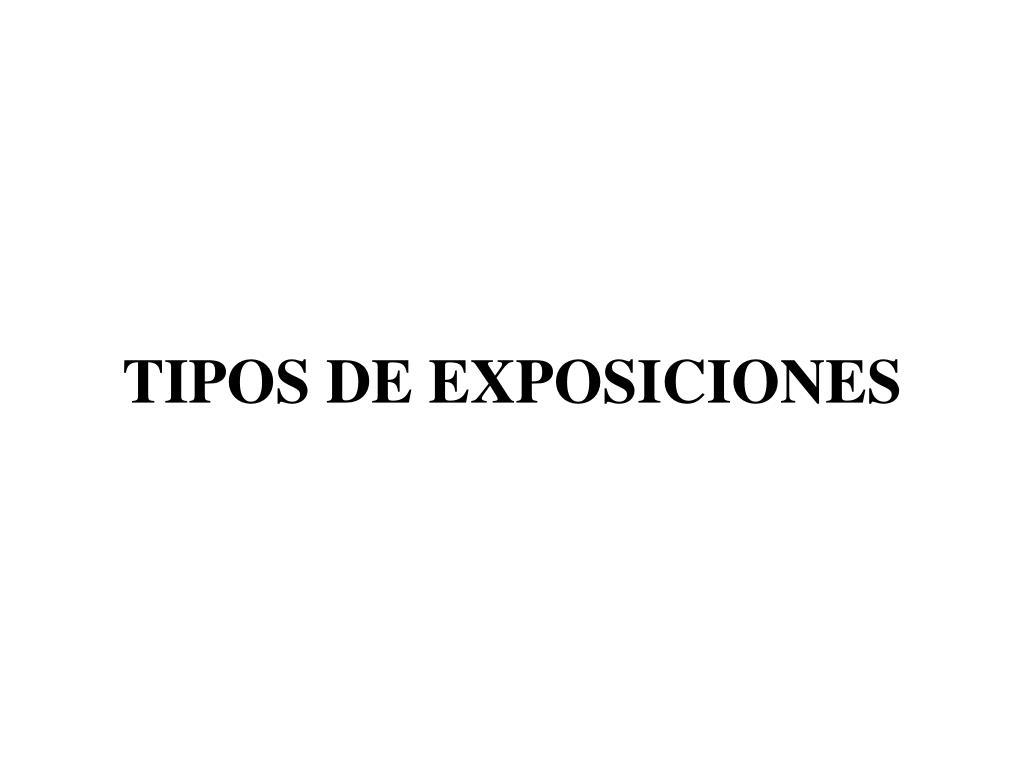tipos de exposiciones l.