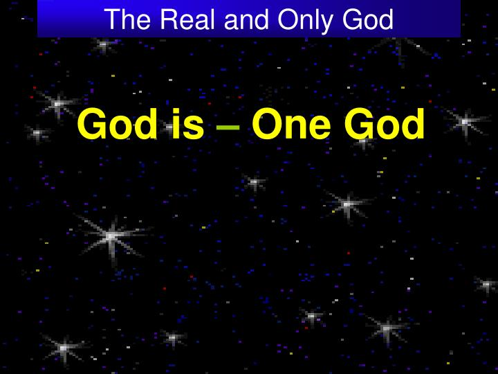 The real and only god2