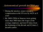 astronomical growth in ceo pay