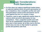 strategic considerations profit sanctuaries