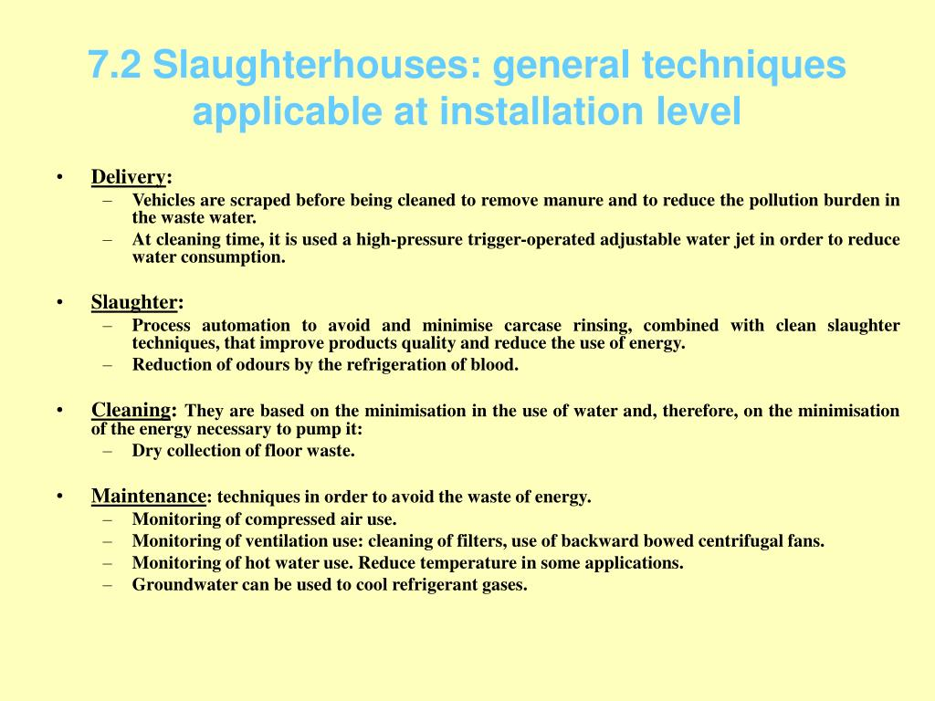 7.2 Slaughterhouses: general techniques applicable at installation level