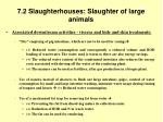 7 2 slaughterhouses slaughter of large animals37