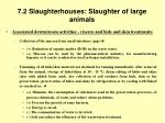 7 2 slaughterhouses slaughter of large animals38