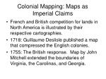 colonial mapping maps as imperial claims