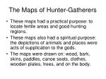 the maps of hunter gatherers