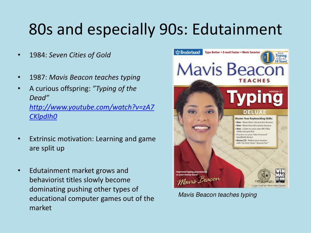 80s and especially 90s: Edutainment