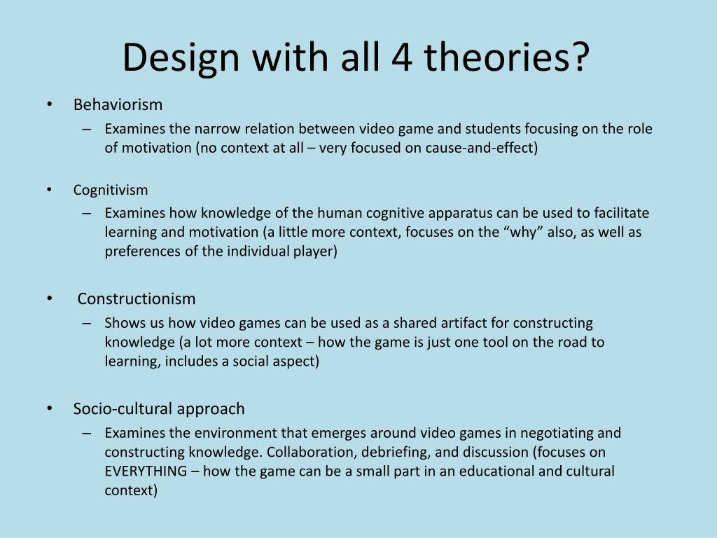 Design with all 4 theories?