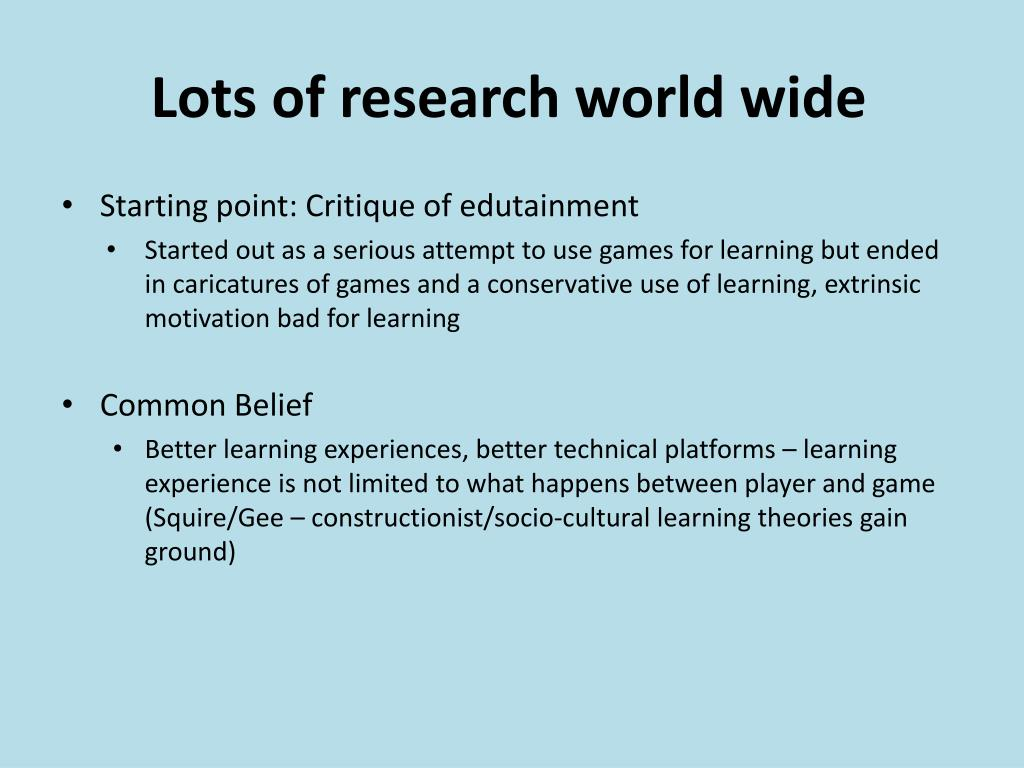 Lots of research world wide