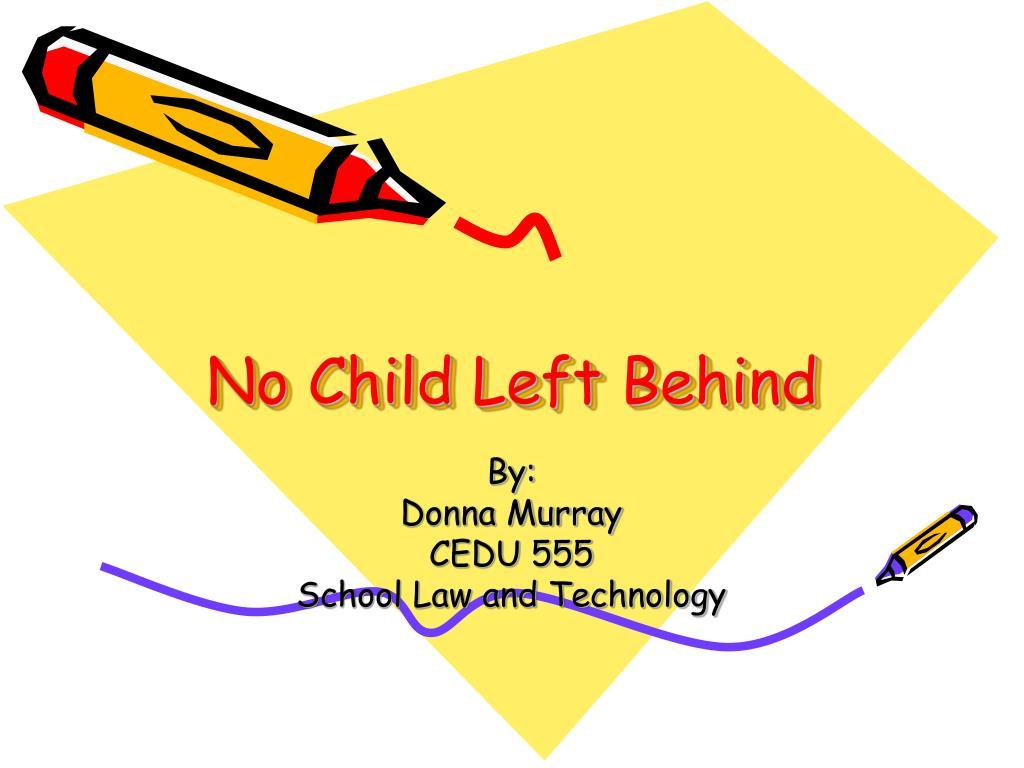 no child left behind l.