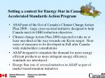 setting a context for energy star in canada accelerated standards action program