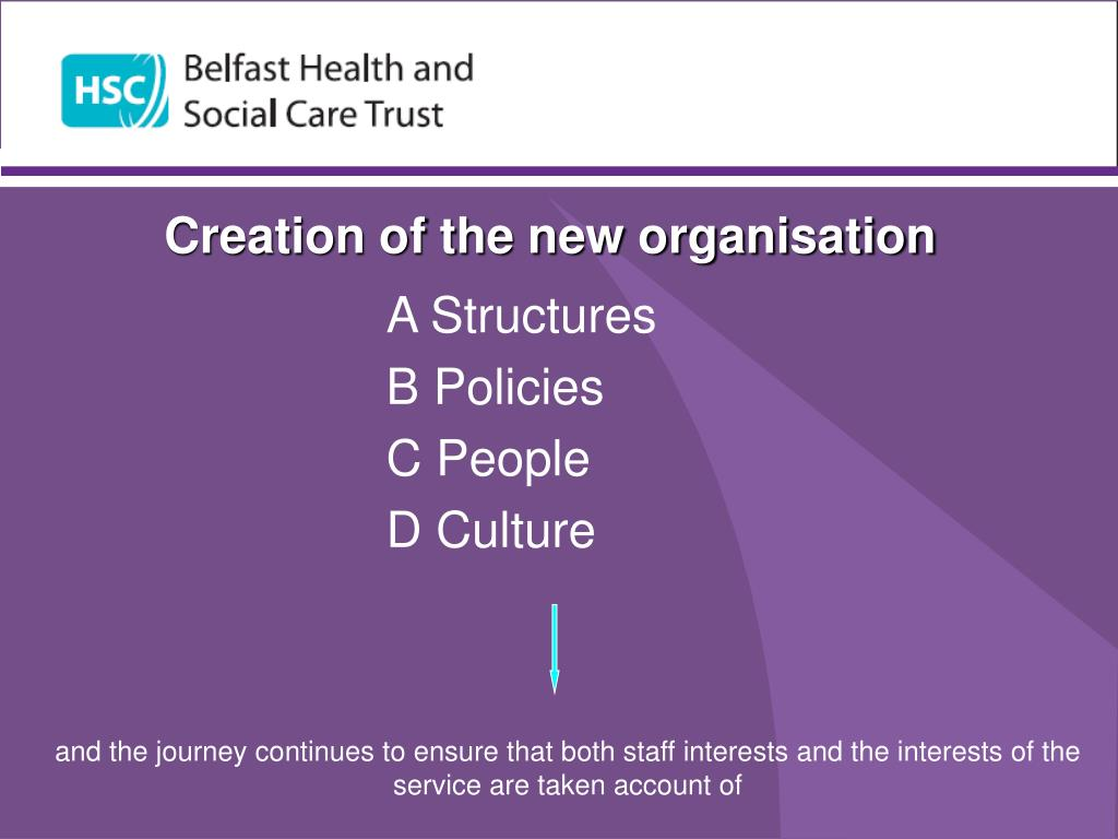 Creation of the new organisation