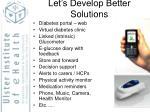 let s develop better solutions