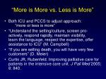 more is more vs less is more