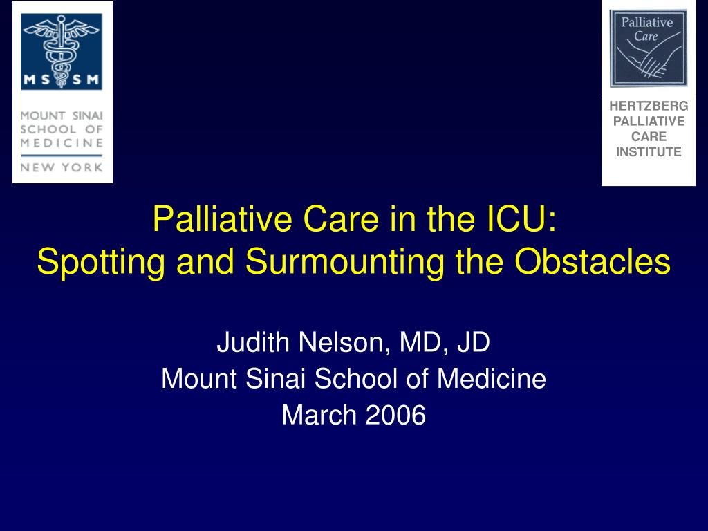 palliative care in the icu spotting and surmounting the obstacles l.