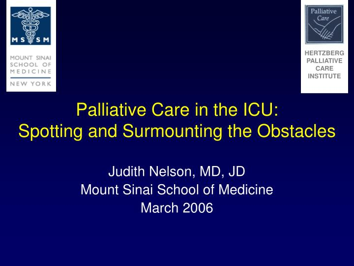 Palliative care in the icu spotting and surmounting the obstacles