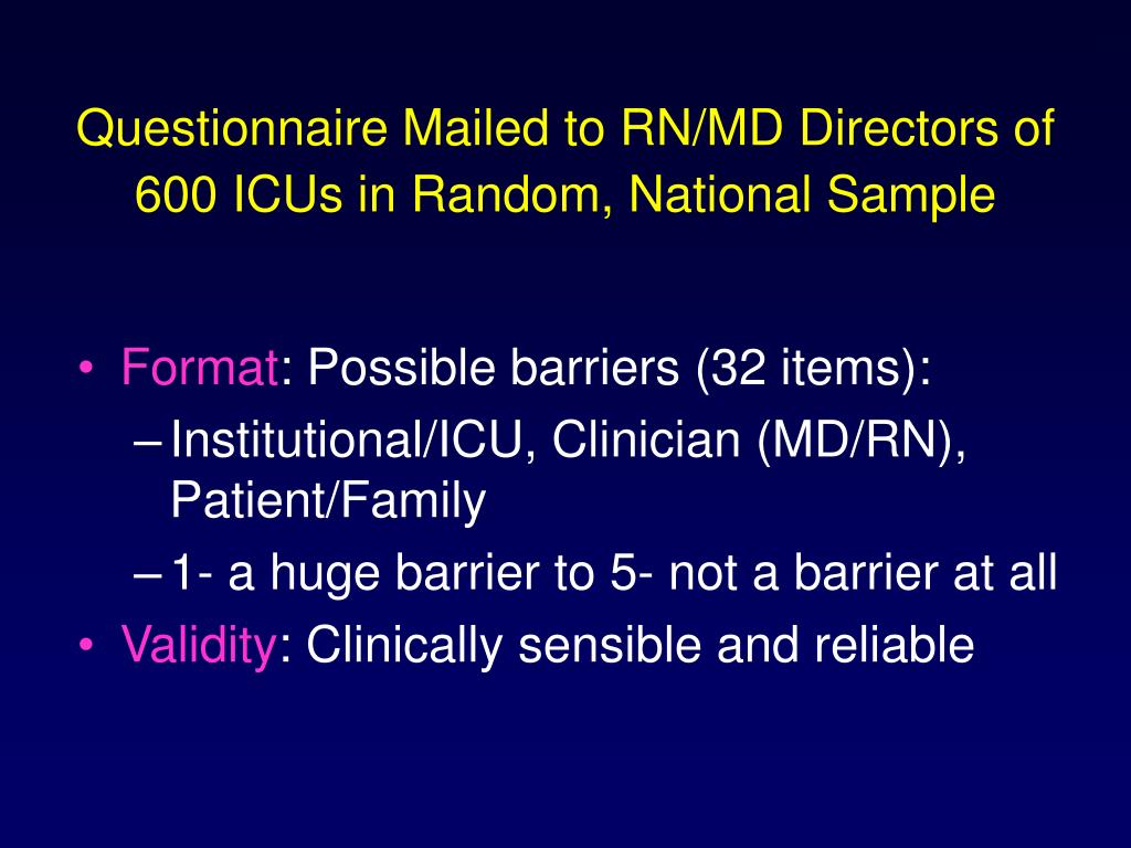Questionnaire Mailed to RN/MD Directors of     600 ICUs in Random, National Sample