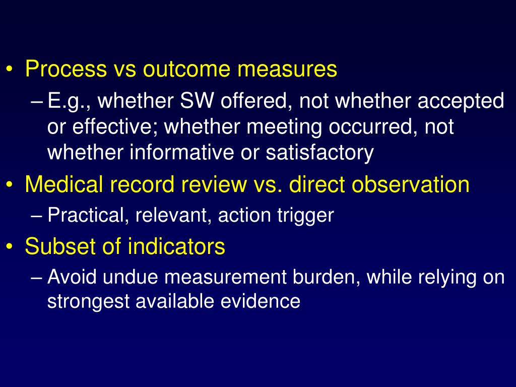 Process vs outcome measures