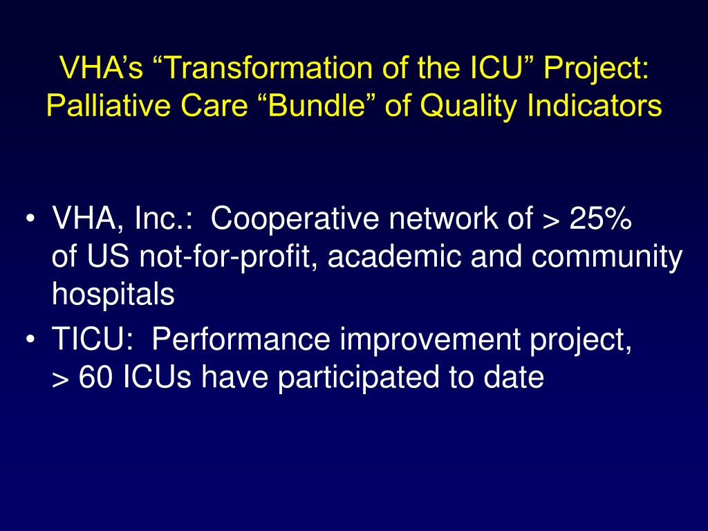 "VHA's ""Transformation of the ICU"" Project:"