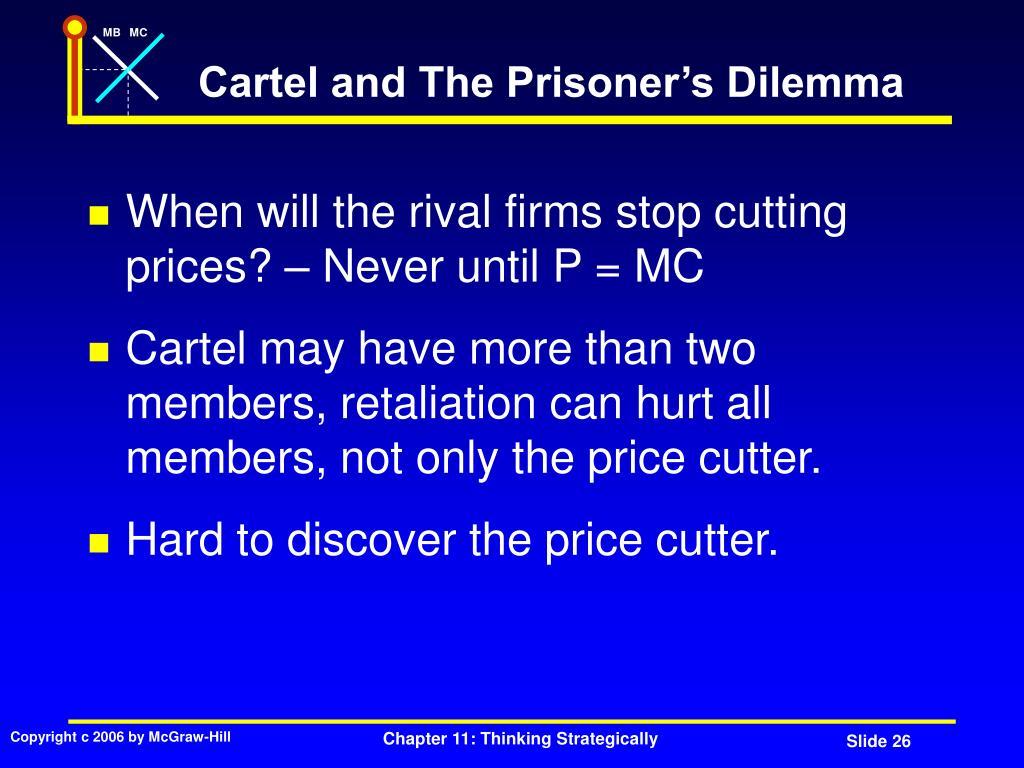 Cartel and The Prisoner's Dilemma