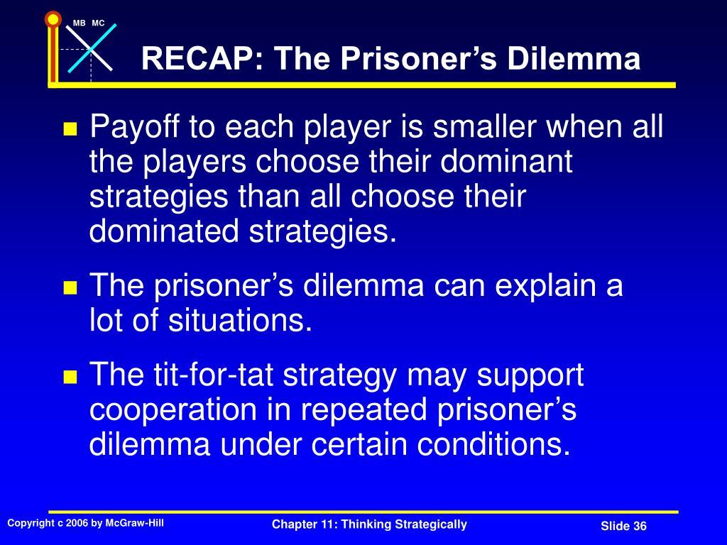 RECAP: The Prisoner's Dilemma