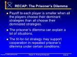 recap the prisoner s dilemma