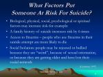 what factors put someone at risk for suicide