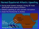 normal equatorial atlantic upwelling