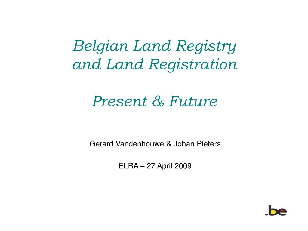 belgian land registry and land registration present future l.