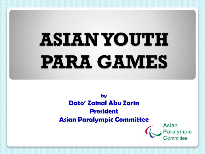 Asian youth para games
